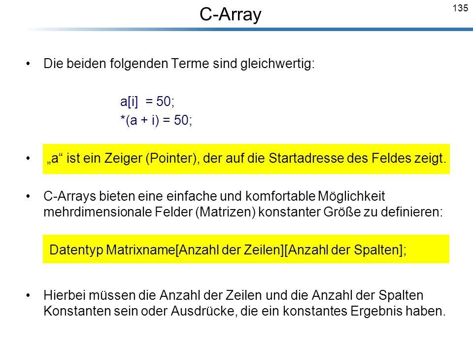 C-Array Die beiden folgenden Terme sind gleichwertig: a[i] = 50;